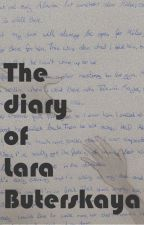 The diary of Lara Buterskaya by hxnna_krn