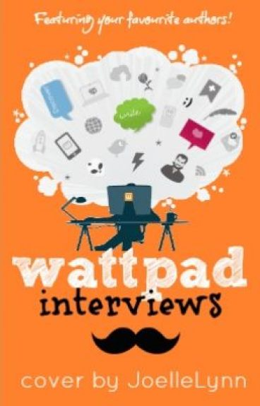 Wattpad Interviews by WeFanEveryone