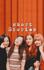 Blackpink short stories  by TrinityZS