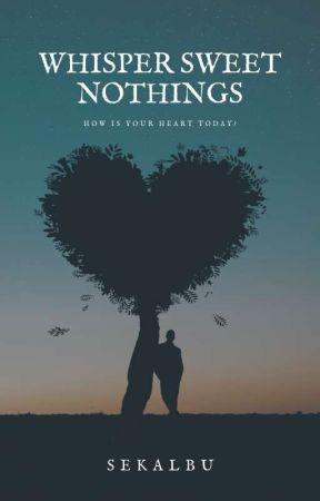 Whisper Sweet Nothings by Sekalbu