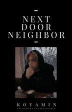 Next Door Neighbor (Skz Felix x reader) COMPLETED by KoyaMin