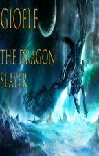 Gioele The Dragonslayer (Volumen 4) by BusterBlader96