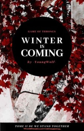 Winter is Coming by -YoungWolf-