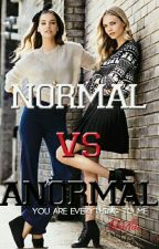 Normal vs Anormal  by Crazy_Habit