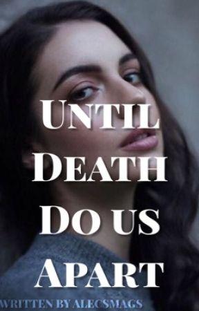 Until Death Do Us Apart   Alec Lightwood by alecsmags
