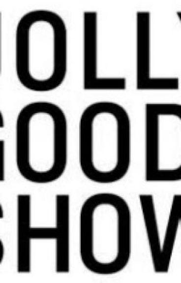 Jolly Good Show by riah911
