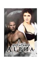 Seducing Alpha by QueenOfFreaks