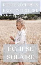 Éclipse solaire by Marceau-