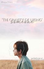 The gravity of liking someone. by boywithlouv