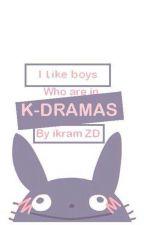 كل شيء عن الدراما الكورية _Everything  About K-drama by ikramzaidi