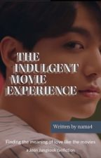 The Indulgent Movie Experience by _nama4