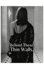 Behind These Thin Walls - JENLISA (Completed) by Chuchu88