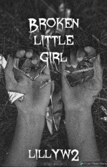Broken Little Girl