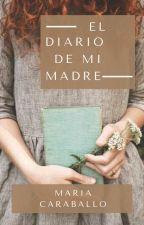 EL DIARIO DE MI MADRE © by jospaterraly