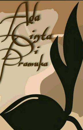 Ada Cinta Di Pramuka by asiah777