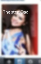 The step Dad by Ayanafaisal