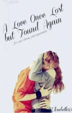 A Love Once Lost But Found Again [Dougie Poynter Fanfiction] by Elisabeth93