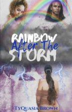Rainbow After The Storm   Crestfallen Sequel by AuthorOfHerOwnUrban