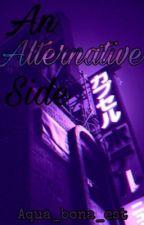 An Alternative Side by aqua_bona_est