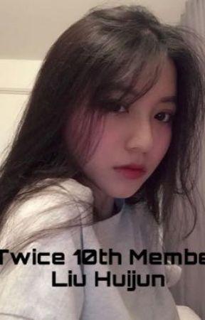 Twice 10th Member/Liu Huijun  by ZhangZhiRuo