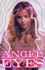 •Angel Eyes• by YaBoiMal