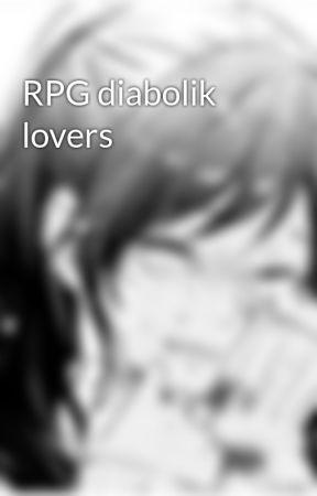 RPG diabolik lovers by faded1325