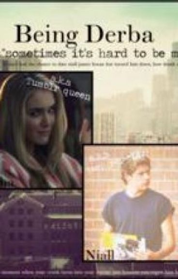 Being Debra (Niall Horan Fanfiction) by TwoCanKeepASecret101