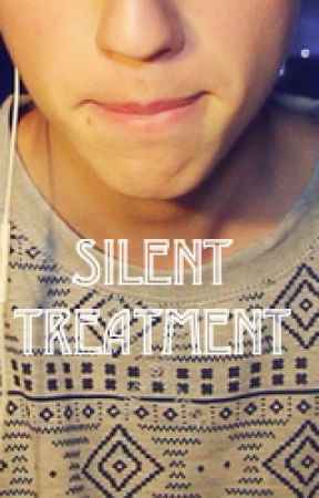 Silent Treatment (boyxboy) by HerSweetPrince