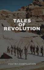 Tales of Revolution ☞ POETRY by Fleur-DeLys
