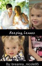 Keeping Lennox by breanna_nicole95