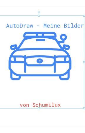 AutoDraw - Meine Bilder by schumilux
