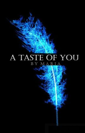 A Taste of You by MariFer_xx