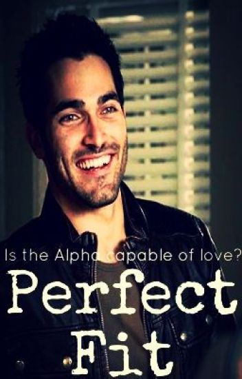 Perfect Fit (Derek Hale Fanfiction Book #1)