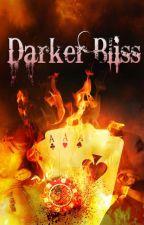 DARKER BLISS by Sandalini