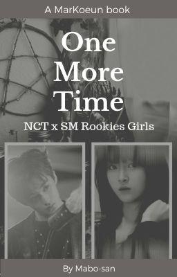 Đọc truyện NCT | SR19G | MarKoeun - One More Time