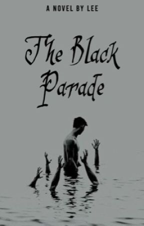 The Black Parade by storiesbylee