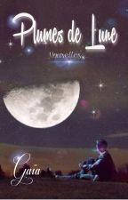 Plumes de Lune - Nouvelles - Concours À vos Plumes by GaiaNovae