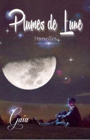 Plumes de Lune - Nouvelles by GaiaNovae