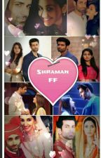 Happiness Sailing On The Waves Of Melancholy- ShraMan ff (COMPLETED) by 1319nimika