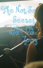 The Not So Secret Life Of Zoey by natcaat