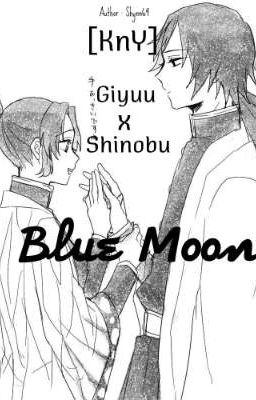 [ KnY Giyuu x Shinobu ] Blue Moon