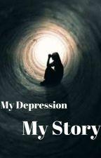 My depression - My story by writer2024