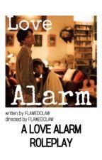 love alarm ❤︎ rp applyfic by flawedclaw