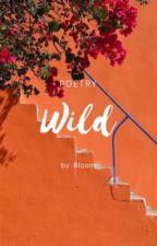 wild by butterflylady-