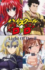 Highschool DXD : Light Of Devil by KeysOfVoid