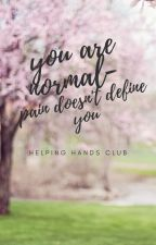 You Are Normal - Pain Doesn't Define You by HelpingHandsClub