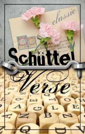 Schüttelverse (Vol. 1) by classicandvampire