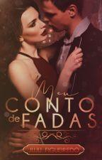 Meu Conto de Fadas by JujuFigueiredo23