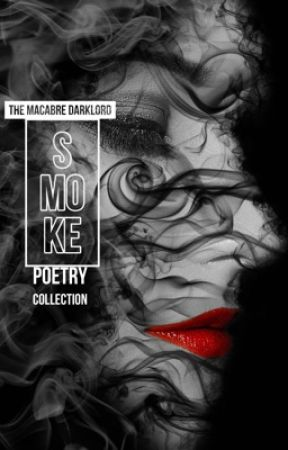 Smoke by The_Macabre_DarkLord