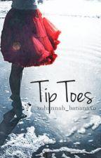 Tip Toes by xohannah_bananaxo